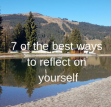 Ways to reflect on yourself