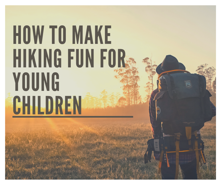 How to make hiking fun for children