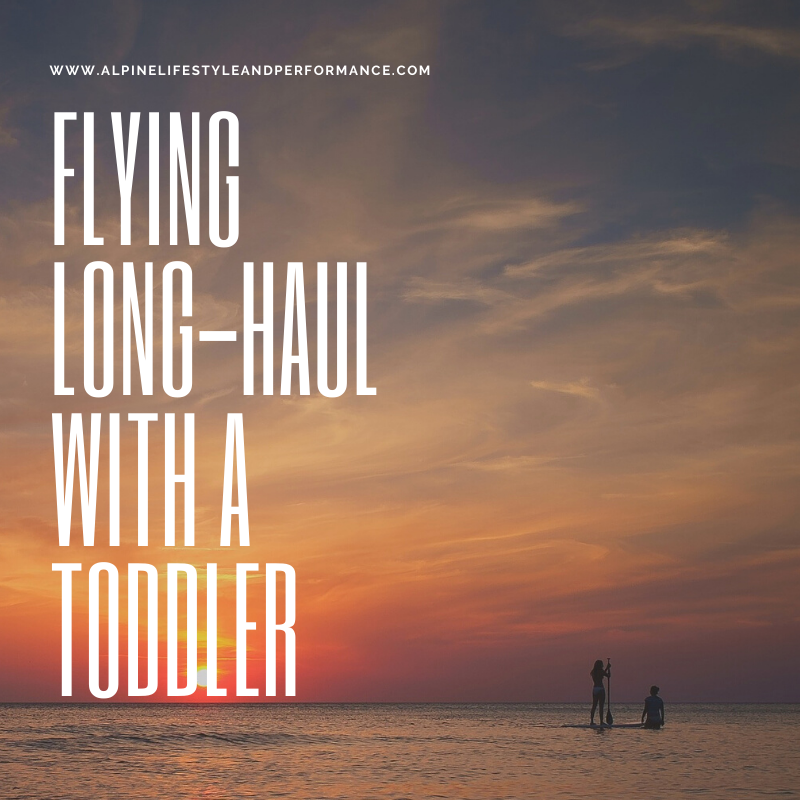 Long-haul flight with a toddler