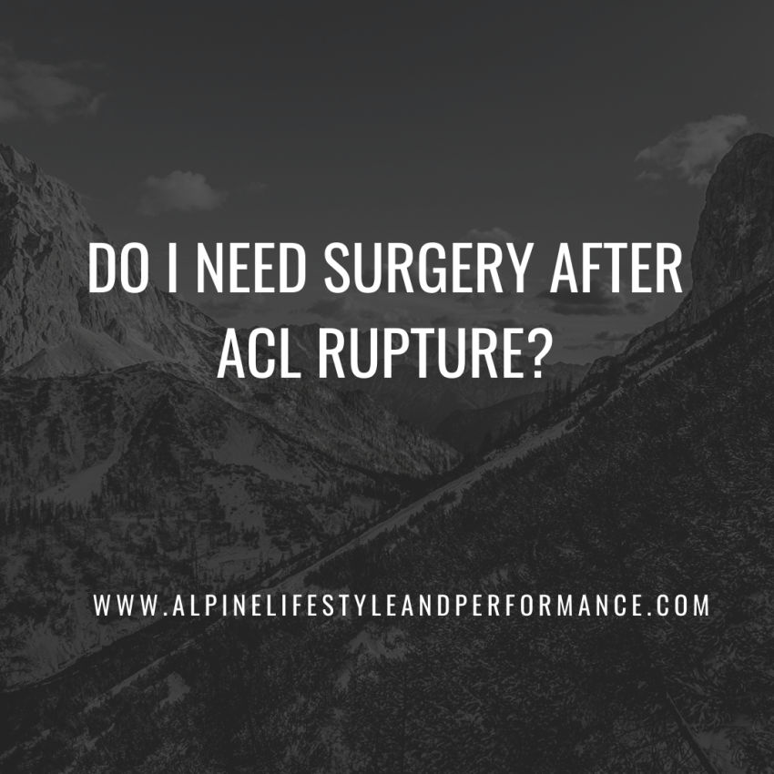 Do I need surgery after ACL rupture?